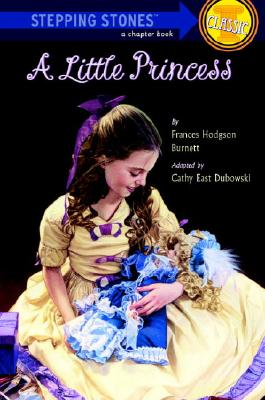 A Little Princess By Burnett, Frances Hodgson/ Dubowski, Cathy East
