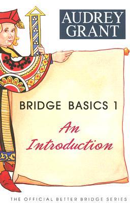 Bridge Basics 1 By Grant, Audrey